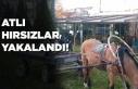 Atlı hırsızlar yakalandı