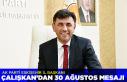 Başkan Çalışkan'dan 30 Ağustos Zafer Bayramı...