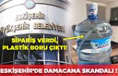 Eskişehir'de damacana skandalı: Sipariş verdiği sudan plastik boru çıktı!