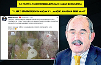 Yılmaz Büyükerşen'in kaçak villasına tepkiler büyüyor