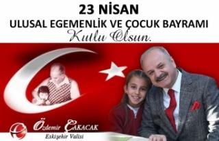 Vali Çakacak 23 Nisan Ulusal Egemenlik ve Çocuk...