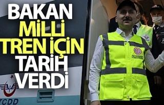 Bakan Karaismailoğlu milli tren için tarih verdi