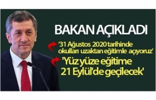 Bakan Selçuk: 'Yüz yüze eğitime 21 Eylül'de...