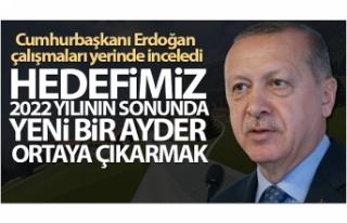 Cumhurbaşkanı Erdoğan: 'Hedefimiz 2022 yılının...