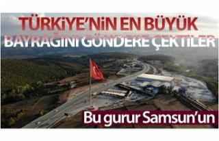 Bu gurur Samsun'un: Türkiye'nin en büyük...
