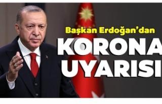 Başkan Erdoğan'dan vatandaşlara koronavirüs...