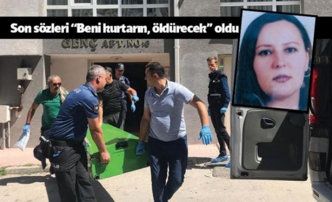 ŞİRİNTEPE'DE KADIN CİNAYETİ!