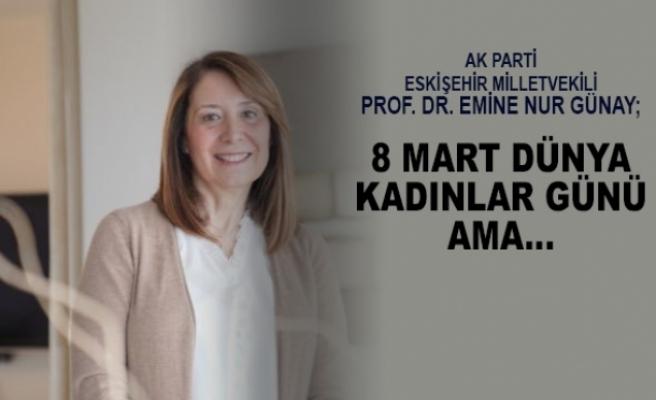 Milletvekili Günay'dan Kadınlar Günü mesajı..