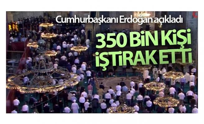 Cumhurbaşkanı Erdoğan: '350 bin kişi bugün cuma namazına iştirak etti'