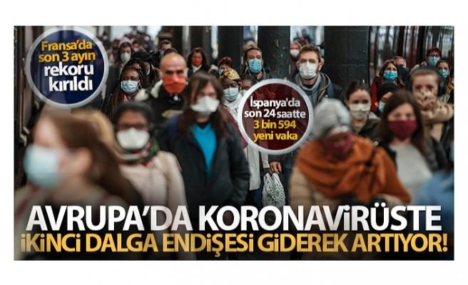 Avrupa'da koronavirüste ikinci dalga endişesi giderek artıyor!