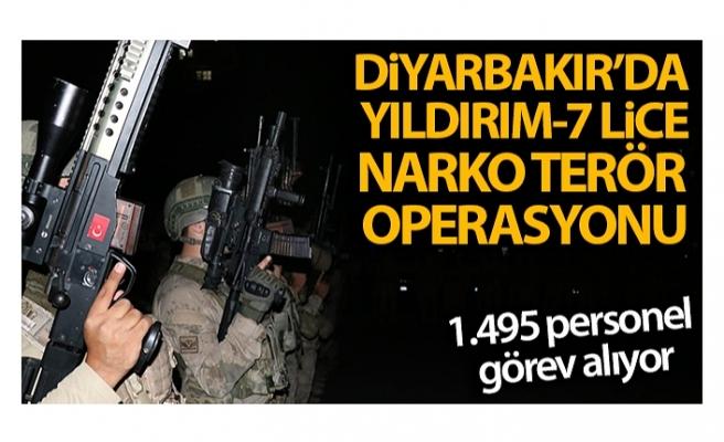 Diyarbakır'da Yıldırım-7 Lice Narko-Terör Operasyonu başlatıldı