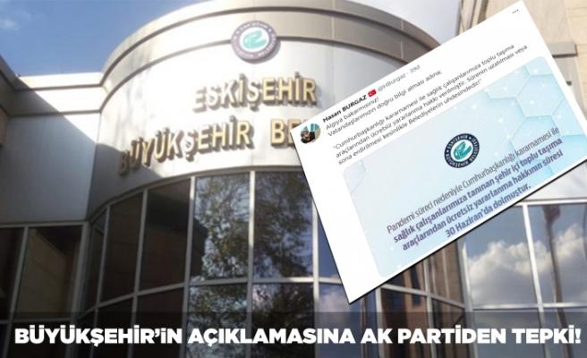 Büyükşehir'in açıklamasına AK Parti'den sert tepki